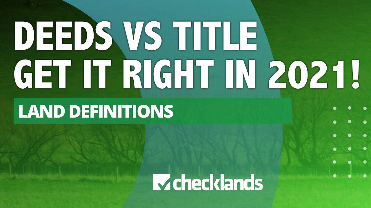 DEEDS VERSE TITLE IN REAL ESTATE, Checklands