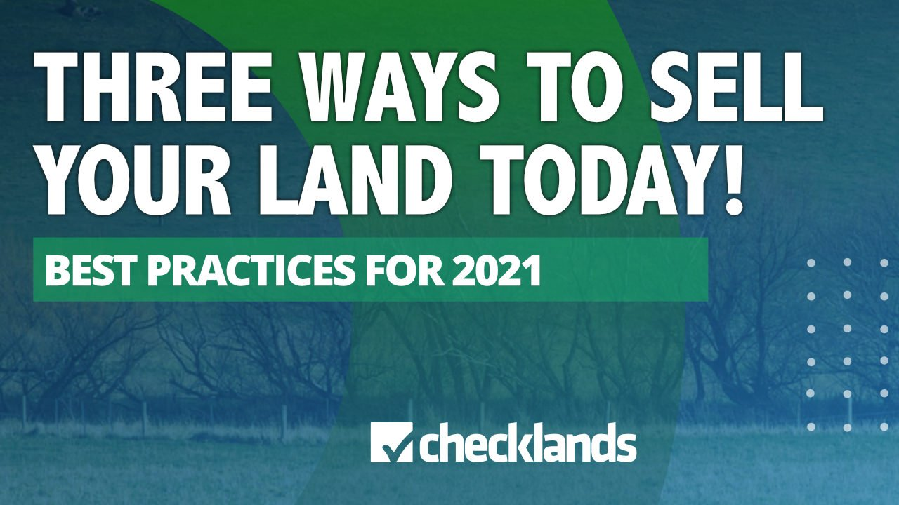 THREE WAYS TO SELL LAND, Checklands