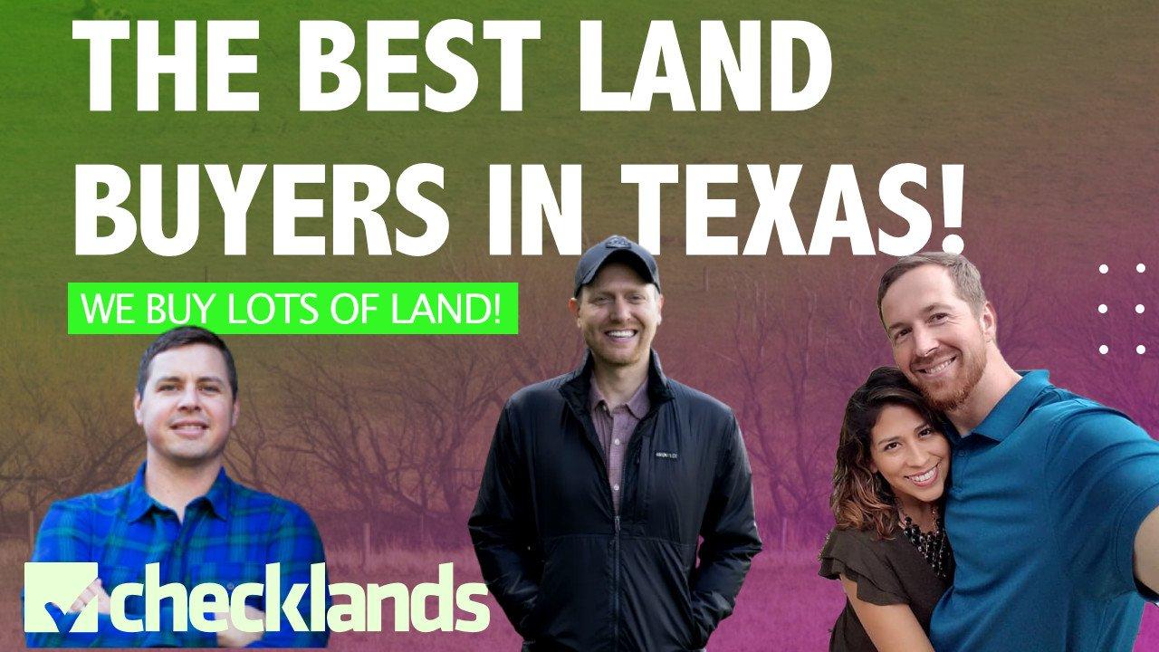 Best Land Buyer In Texas, Checklands