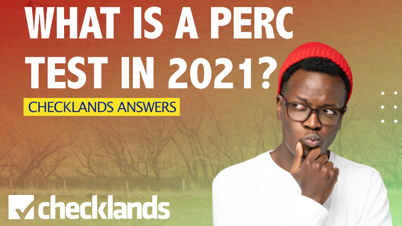 What Is A Perc Test, Checklands