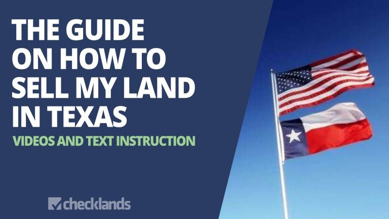 The Guide on How to Sell My Land in Texas