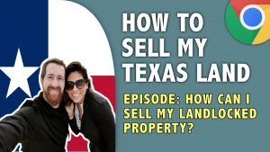 HOW CAN I SELL MY LANDLOCKED PROPERTY IN TEXAS 300x169, Checklands