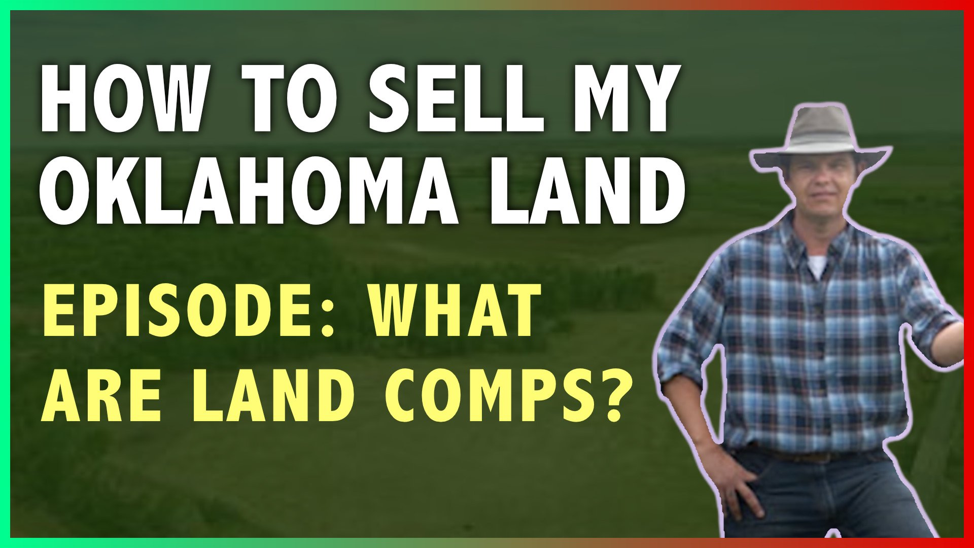 How To Sell My Oklahoma Land With Comps, Checklands