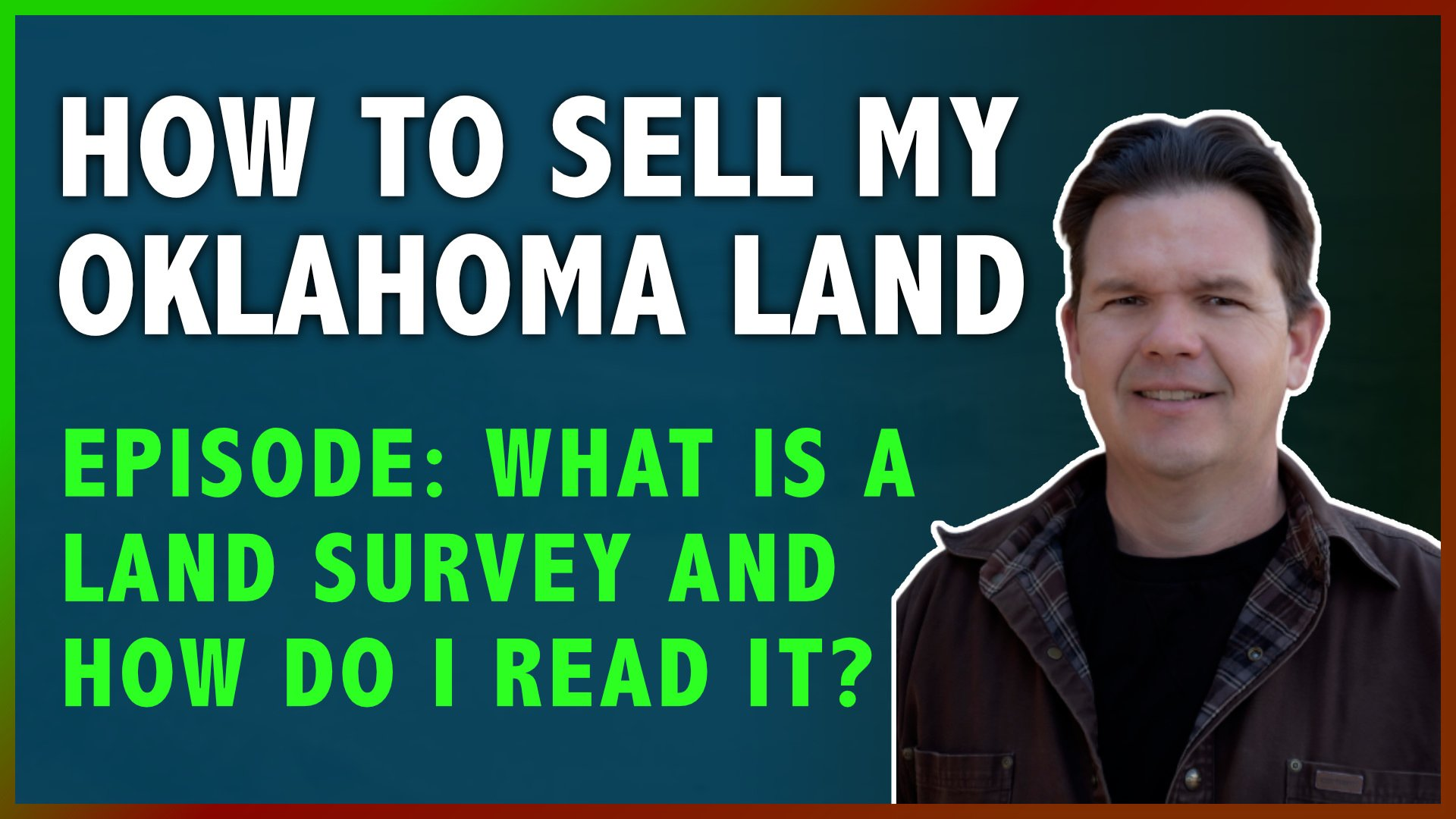 Sell My Land In Oklahoma What Is A Land Survey, Checklands